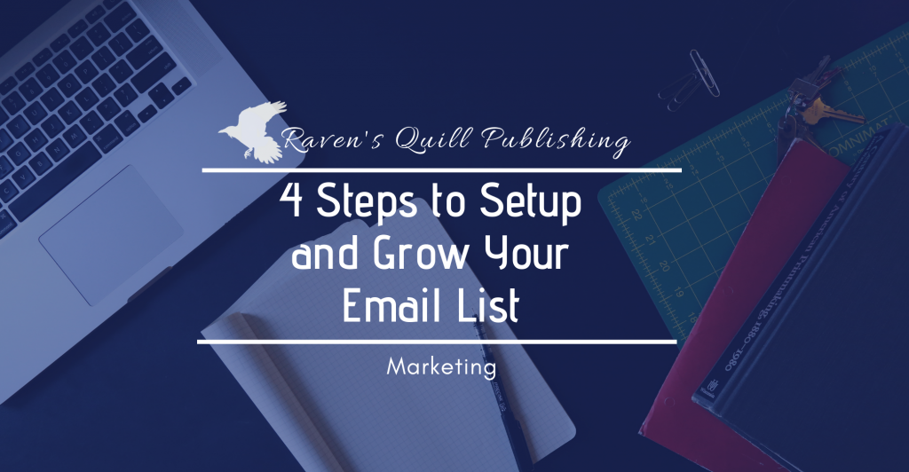 How to Set up and Grow your email list Raven's Quill Publishing