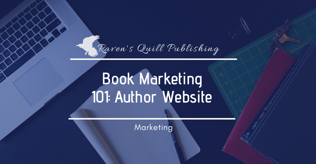 Book Marketing 101: Author Website