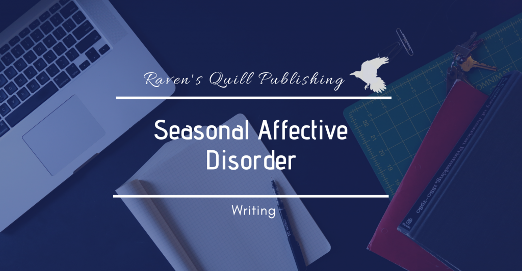 Seasonal Affect disorder tips for writers