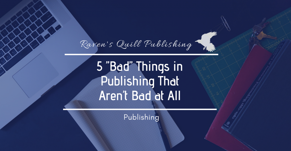 5 bad things in publishing that aren't